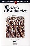 echange, troc Jacques Goldberg - Les societes animales