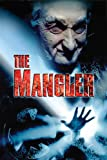 The Mangler (Rated)