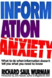 Information Anxiety (0553348566) by Richard Saul Wurman