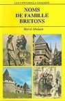 Noms de famille bretons : 4812 Noms de famille par Abalain