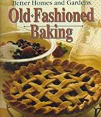 Better Homes and Gardens Old Fashioned Baking download ebook