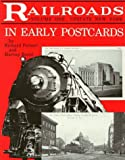 Railroads in Early Postcards: Upstate New York (Railroads in Early Postcards , Vol 1) (Volume 1)