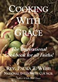 Cooking with Grace ~ The Cookbook for all Faiths!