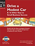 img - for Drive a Modest Car & 16 Other Keys to Small Business Success book / textbook / text book