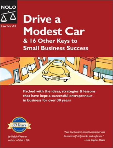 Drive a Modest Car & 16 Other Keys to Small Business Success
