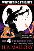 Wuthering Frights (Dulcie O'Neil Book 4) (English Edition)