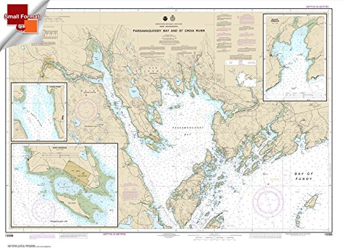 NOAA Chart 13398: Passamaquoddy Bay and St. Croix River; Beaver Harbor 21.00 x 29.08 (SMALL FORMAT WATERPROOF) (13398 Chart compare prices)