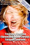 Treating & Beating Fibromyalgia & CFS 4E