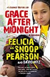 Grace After Midnight: A Memoir (0446195197) by Pearson, Felicia