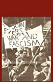 Building Unity Against Fascism: Classic Marxist Writings (0902869817) by Trotsky, Leon