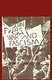 Building Unity Against Fascism: Classic Marxist Writings (0902869817) by Trotsky, Leon