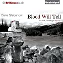 Blood Will Tell: A Kate Shugak Novel, Book 6 Audiobook by Dana Stabenow Narrated by Marguerite Gavin