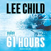 61 Hours: A Jack Reacher Novel | Lee Child