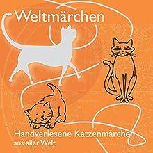Handverlesene Katzenmärchen aus aller Welt (Weltmärchen) Hörbuch von Tobias Koch Gesprochen von: Eggolf von Lerchenfeld, Thomas Gazheli-Holzapfel, Stefanie Schulze