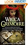 Wicca: Grimoire Your Ultimate Beginne...