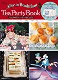 Alice in Wonderland Tea Party Book (主婦の友生活シリーズ)