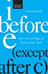 I Before E ( Except After C): Old-Sch...