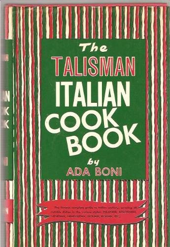 The Talisman Italian Cook Book (The Talisman Italian Cookbook compare prices)