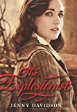 The Explosionist (Sophie Hunter, Book 1)