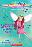 img - for Jessica the Jazz Fairy: A Rainbow Magic Book (Dance Fairies #5) book / textbook / text book