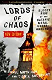 img - for Lords of Chaos: The Bloody Rise of the Satanic Metal Underground New Edition book / textbook / text book