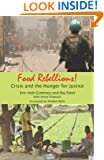 Food Rebellions: Crisis and the Hunger for Justice