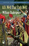 All's Well That Ends Well (Dover Thrift Editions) (0486415937) by William Shakespeare