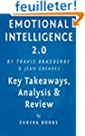 Emotional Intelligence 2.0: by Travis...