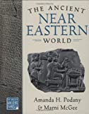 img - for The Ancient Near Eastern World (World in Ancient Times) book / textbook / text book