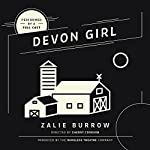 Devon Girl | Zalie Burrow, The Wireless Theatre Company