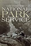 Creating the National Park Service: The Missing Years