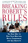 Breaking Robert's Rules: The New Way...