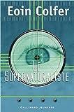 Le Supernaturaliste