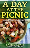 Search : A Day At The Picnic: 29 Delicious Gluten Free Recipes