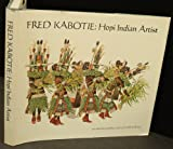 img - for Fred Kabotie Hopi Indian Artist: An Autobiography Told with Bill Belknap book / textbook / text book