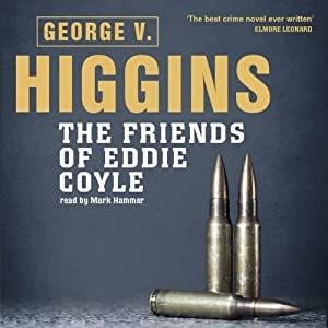 The Friends of Eddie Coyle Hörbuch