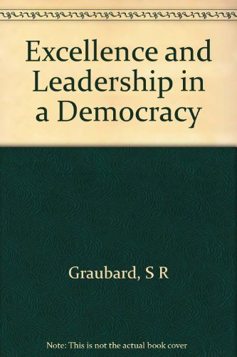 Excellence and Leadership in a Democracy