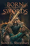 img - for Born of Swords book / textbook / text book