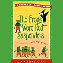 The Frogs Wore Red Suspenders Audiobook by Jack Prelutsky Narrated by Jack Prelutsky