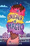 [(A Snicker of Magic )] [Author: Natalie Lloyd] [Feb-2014]