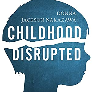 Childhood Disrupted Audiobook