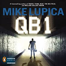 QB 1 Audiobook by Mike Lupica Narrated by Nicolas Tecosky