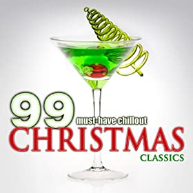 99 Must-Have Christmas Chillout