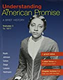 Understanding The American Promise V1 & U.S. War with Mexico & Black Americans in the Revolutionary Era (1457622149) by Roark, James L.