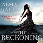 The Reckoning (       UNABRIDGED) by Alma Katsu Narrated by Laurel Lefkow
