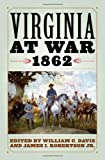 img - for Virginia at War, 1862 book / textbook / text book
