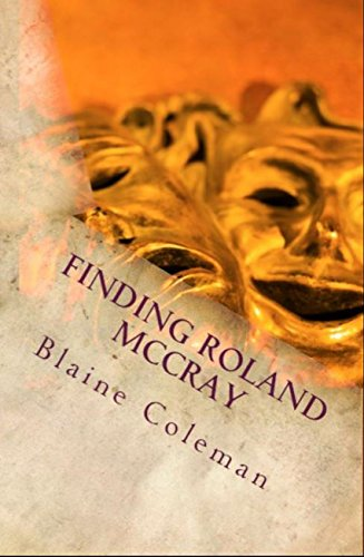 Book: Finding Roland McCray (The Adventures of Roland McCray Book 3) by Blaine Coleman