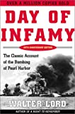Walter Lord Day of Infamy: The Classic Account of the Bombing of Pearl Harbor
