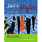 Jazz Styles: History and Analysisby Mark C. Gridley