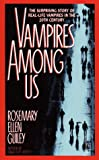 VAMPIRES AMONG US (0671723618) by Rosemary Ellen Guiley